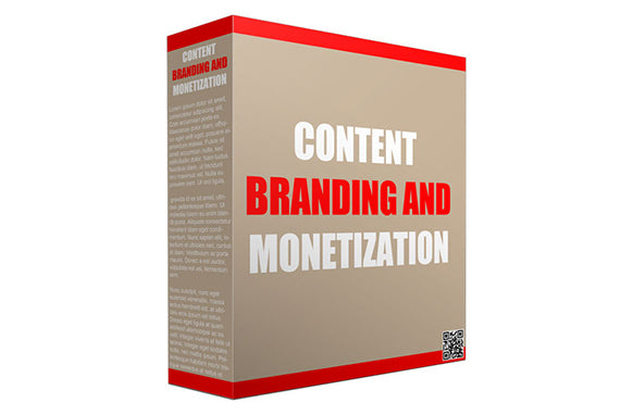 Content Branding and Monetization