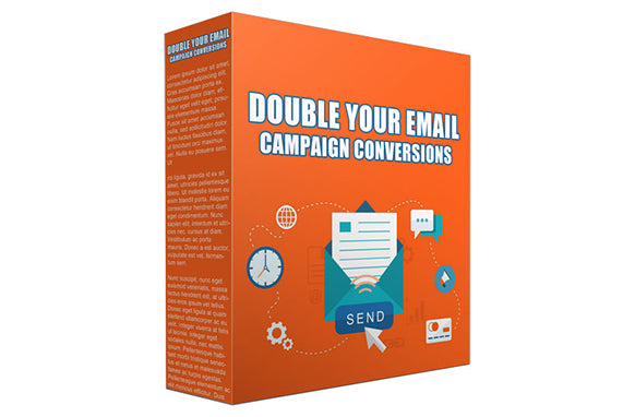 Double Your Email Campaign Conversions