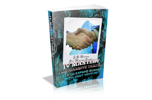 JV Mastery For Massive Traffic
