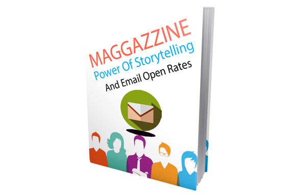 Maggazzine Power Of Storytelling and Email Open Rates