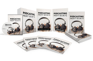 Podcasting Profit Secrets Upgrade Package
