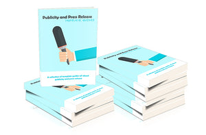 Publicity and Press Release Template Guides