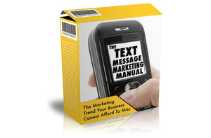 The Text Message Marketing Manual