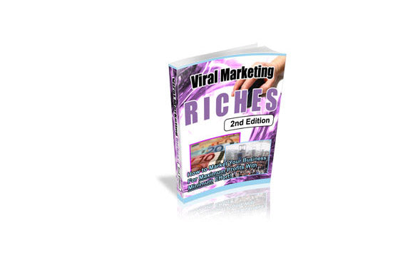 Viral Marketing Riches 2nd Edition