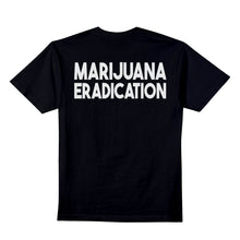 Load image into Gallery viewer, MARIJUANA ERADICATION