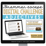 ADJECTIVES GRAMMAR ACTIVITY DIGITAL GOOGLE ESCAPE CHALLENGE | DISTANCE LEARNING