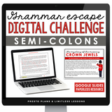 SEMI COLONS GRAMMAR ACTIVITY DIGITAL GOOGLE ESCAPE CHALLENGE | DISTANCE LEARNING