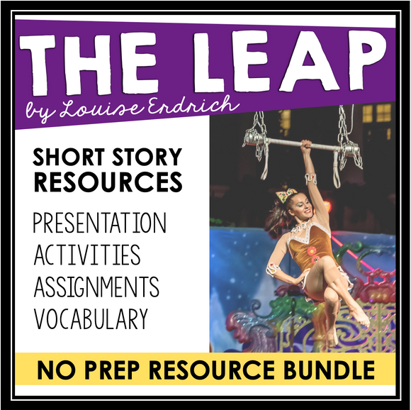 THE LEAP BY LOUISE ERDRICH SHORT STORY PRESENTATION & ACTIVITIES