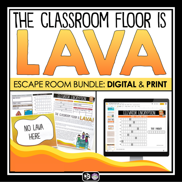 ESCAPE ROOM PRINT AND DIGITAL BUNDLE: THE CLASSROOM FLOOR IS LAVA