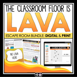 BACK TO SCHOOL ESCAPE ROOM PRINT AND DIGITAL BUNDLE: THE CLASSROOM FLOOR IS LAVA