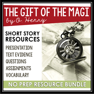 THE GIFT OF THE MAGI BY O. HENRY SHORT STORY PRESENTATION & ACTIVITIES
