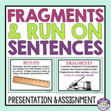 FRAGMENTS AND RUN ON SENTENCES