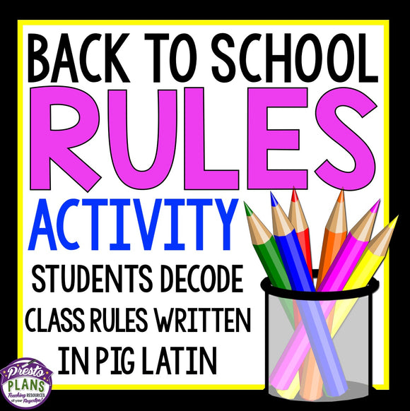 BACK TO SCHOOL CLASSROOM RULES ACTIVITY