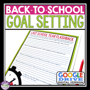 BACK TO SCHOOL DIGITAL GOAL SETTING ACTIVITY FOR GOOGLE DRIVE
