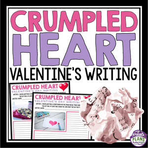 VALENTINE'S DAY WRITING ACTIVITY: CRUMPLED HEARTS