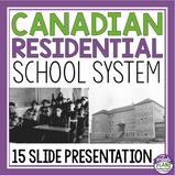 RESIDENTIAL SCHOOL SYSTEM IN CANADA