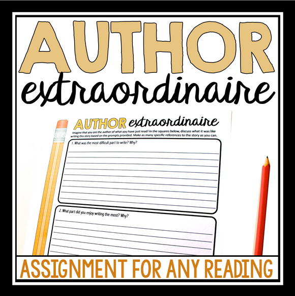 AUTHOR EXTRAORDINAIRE: SHORT STORY NOVEL ASSIGNMENT STUDENTS BECOME AUTHOR