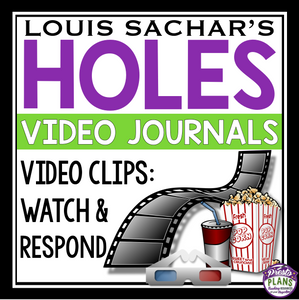 HOLES VIDEO JOURNAL WRITING PROMPTS