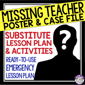 EMERGENCY SUB PLAN: MISSING TEACHER
