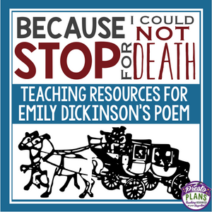 EMILY DICKINSON POEM: BECAUSE I COULD NOT STOP FOR DEATH