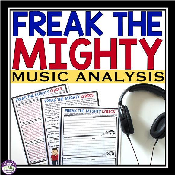FREAK THE MIGHTY ACTIVITY: MUSIC LYRICS