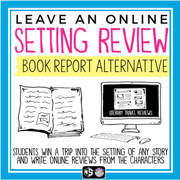 SETTING REVIEW: BOOK REPORT PROJECT FOR ANY NOVEL OR SHORT STORY