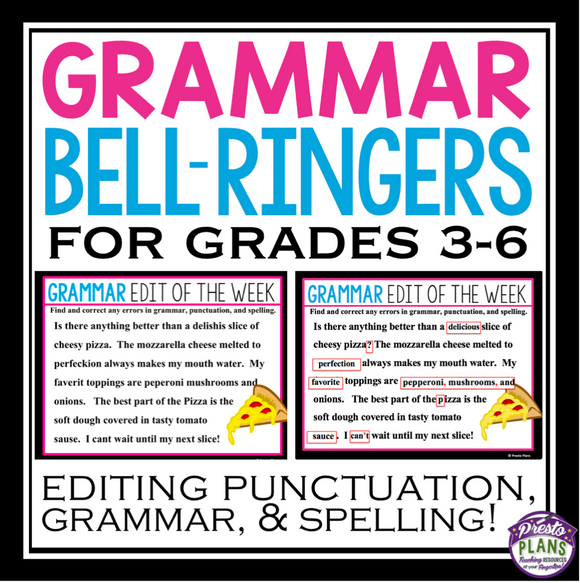 EDITING GRAMMAR, SPELLING, AND PUNCTUATION BELL WORK / BELL RINGERS