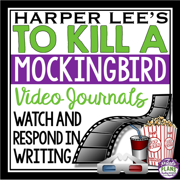 TO KILL A MOCKINGBIRD VIDEO JOURNALS