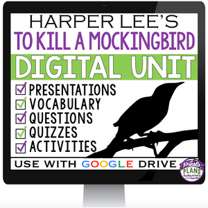 TO KILL A MOCKINGBIRD DIGITAL PAPERLESS UNIT (USE WITH GOOGLE DRIVE)