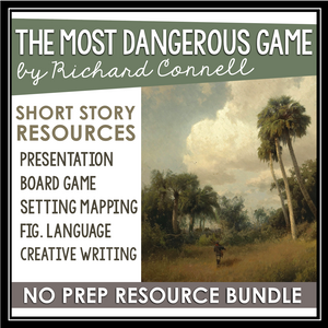THE MOST DANGEROUS GAME BY RICHARD CONNELL SHORT STORY PRESENTATION & ACTIVITIES