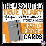 THE ABSOLUTELY TRUE DIARY OF A PART TIME INDIAN: CHAPTER SUMMARY CARDS