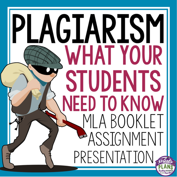 PLAGIARISM PRESENTATION, MLA BOOKLET, & ASSIGNMENT