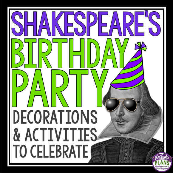 SHAKESPEARE BIRTHDAY PARTY