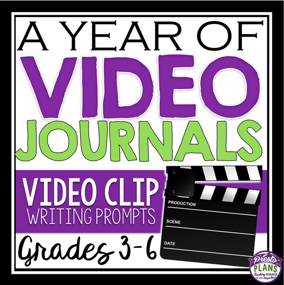 VIDEO JOURNAL PROMPTS: Grades 3 - 6
