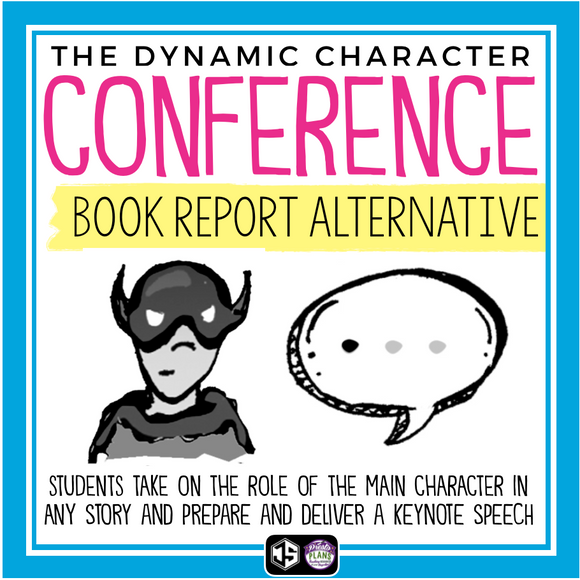 DYNAMIC CHARACTER SPEECH: BOOK REPORT PROJECT FOR ANY NOVEL OR SHORT STORY