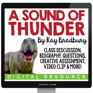 A SOUND OF THUNDER BY RAY BRADBURY | DIGITAL RESOURCES DISTANCE LEARNING