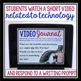 VIDEO JOURNAL WRITING PROMPTS: TECHNOLOGY