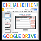 DIGITAL CHARACTER ANALYSIS ASSIGNMENTS FOR GOOGLE DRIVE / GOOGLE CLASSROOM