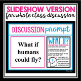 DISCUSSION PROMPTS AND ACTIVITIES: WHAT IF?
