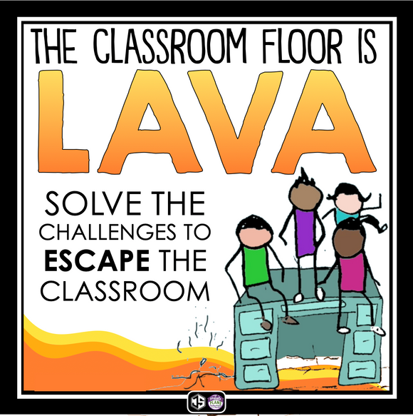 BACK TO SCHOOL ESCAPE ROOM TEAM BUILDER: THE CLASSROOM FLOOR IS LAVA