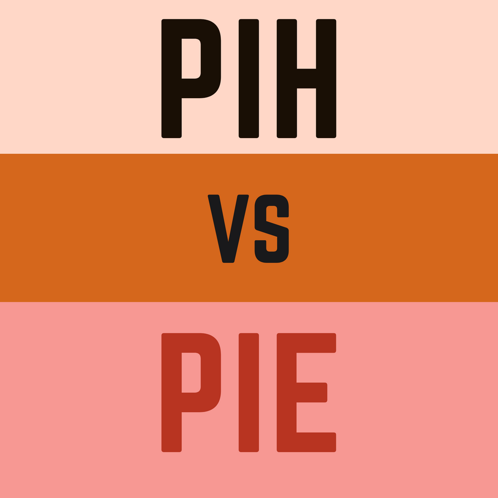 PIH vs PIE