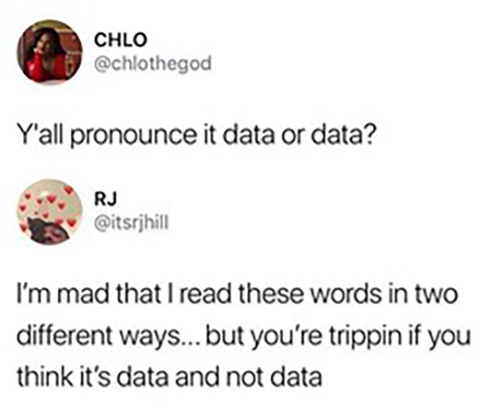 twitter screen shot discussion difference in pronunciation of data and data