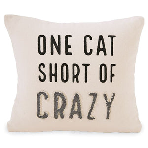 ONE CAT SHORT OF CRAZY WASHED CANVAS PILLOW