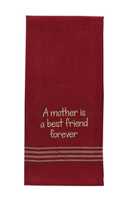 A Mother is a Best Friend Forever Embroidered Dish Towel