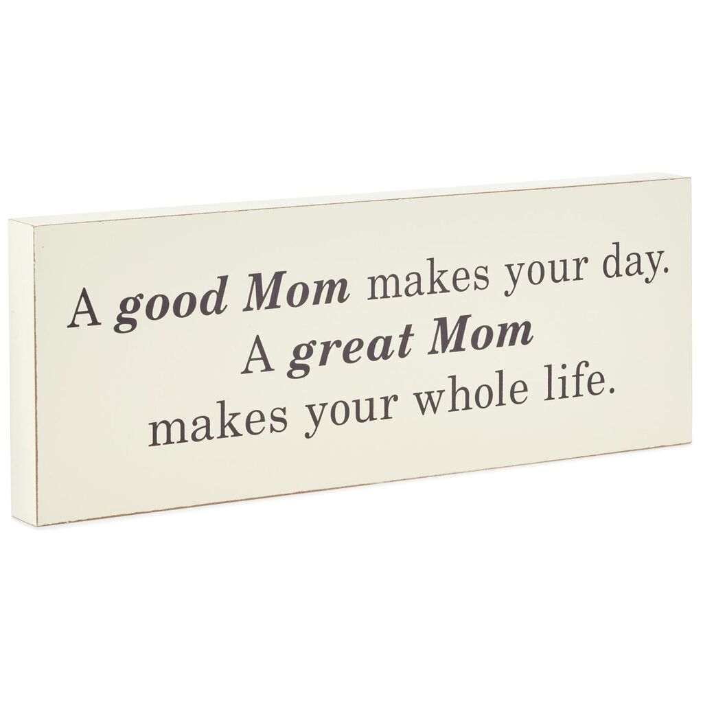Great Mom Wood Quote Sign
