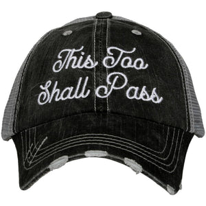 THIS TOO SHALL PASS TRUCKER HATS