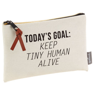 Keep Tiny Human Alive Canvas Zip Pouch