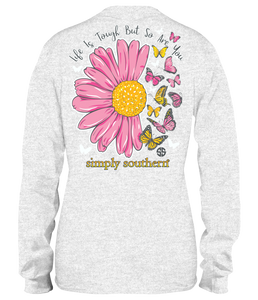 Simply Southern LIFE IS TOUGH BUT SO ARE YOU Long Sleeve T-Shirt