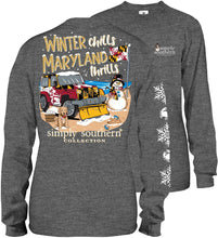 "Load image into Gallery viewer, EXCLUSIVE LONG SLEEVE T-SHIRT  ""WINTER CHILLS, MARYLAND THRILLS"""