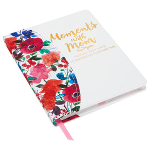 Moments With Mom Keepsake Journal